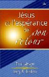 Illustration: Jésus et l'espérance de son retour  les promesses de Dieu pour demain vous béniront aujourd'hui