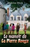 Illustration: Le manoir de la Pierre Rouge