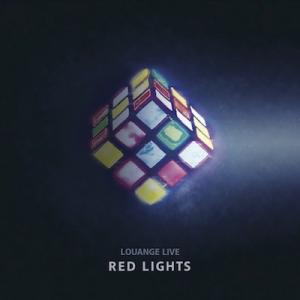 Illustration: RED LIGHTS- Louange live