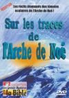 Illustration: DVD Sur les traces de l'arche de No�