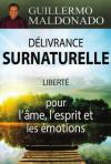 Illustration: DELIVRANCE SURNATURELLE