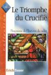 Illustration: Le triomphe du crucifié (1 ex.)